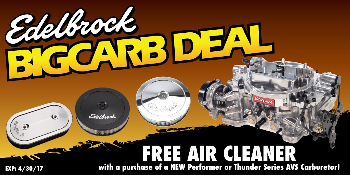 Edelbrock Big Carburetor Deal