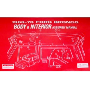 Ford Bronco Body & Interior Assembly Manual (1966 - 1970)